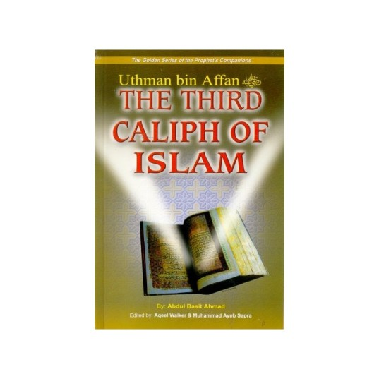 140-uthman-bin-affan-r-the-third-caliph-of-islam